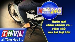THVL | Người đưa tin 24G (6g30 ngày 14/07/2018)
