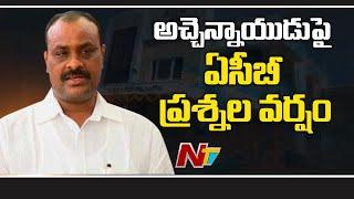 ACB questions Atchannaidu in Guntur GGH over ESI scam..