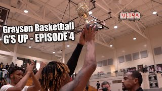 Grayson Basketball | G's Up - EPISODE 4