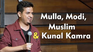 Mulla, Modi ,Muslim & Kunal Kamra :Stand up comedy video by Adel Rahman
