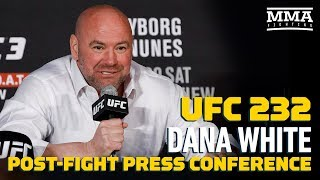 UFC 232: Dana White Post-Fight Press Conference - MMA Fighting