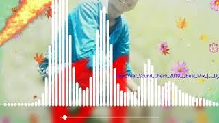New Year Sond Cheack Dj 2020 (vibratino mix )