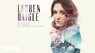 Lauren Daigle - O'Lord (Audio)