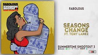 Fabolous - Seasons Change Ft. Tory Lanez (Summertime Shootout 3)