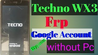 How to bypass google account(frp) on TECNO CX CAMON no pc required