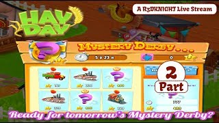 Hay Day Live Stream - The Mystery Derby Tips - Part 2