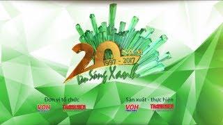Trực Tiếp Kỉ Niệm LÀN SÓNG XANH Lần Thứ 20 Part 1 - THE HIT SHOW Năm 2017 Tại Phố Đi Bộ Nguyễn Huệ