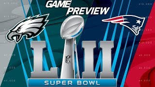 Super Bowl LII Eagles vs. Patriots FULL Preview, Predictions, & Analysis | NFL Playbook