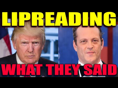 LIPREADER DECODES VINCE VAUGHN & DONALD TRUMP CONVERSATION- Here's What They Said