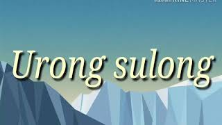 Urong Sulong- Kiyo, Alisson, Shore (LYRICS)