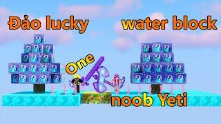 ONE VÀ NOOB YETI THỬ THÁCH SINH TỒN TRÊN ĐẢO LUCKY BLOCK WATER TRONG MINECRAFT
