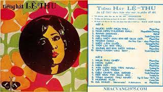 Lệ Thu – Hương Xưa – Thu Âm Trước 1975