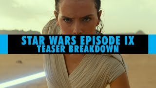 Star Wars Episode IX | Trailer Breakdown