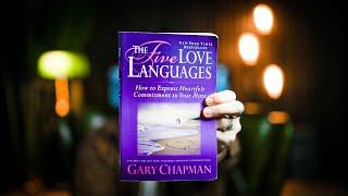 10 Best Ideas | The 5 Love Languages | Gary D. Chapman | Book Summary