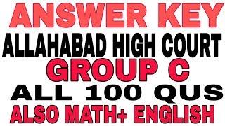ALLAHABAD HIGH COURT GROUP C 2018 // ANSWER KEY // MATH // ENGLISH ANSWER KEY