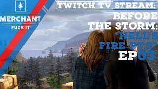 Life is Strange: Before the Storm - Hell's Fire Part 3