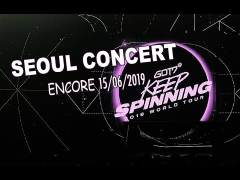 [GOT7 ZONE| GOT7 KEEP SPINNING TOUR IN SEOUL - ENCORE 15/06/2019