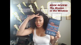 Raging Book Reviews: THE WOMAN IN THE WINDOW by A.J. Finn