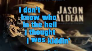 Better At Being Who I Am - Jason Aldean (Lyrics)