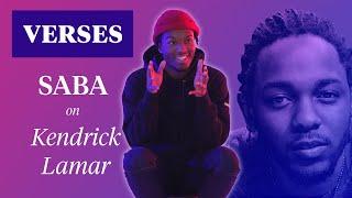 "Saba on Kendrick Lamar's ""The Heart Pt. 2"" | VERSES"