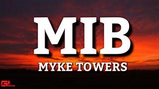 MIB - Myke Towers (Letras/Lyrics) #EASYMONEYBABY 🎵