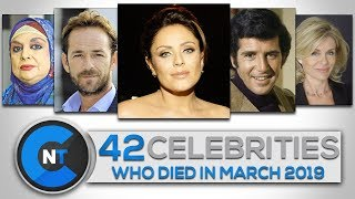 List of Celebrities Who Died In MARCH 2019   Latest Celebrity News 2019 (Celebrity Breaking News)