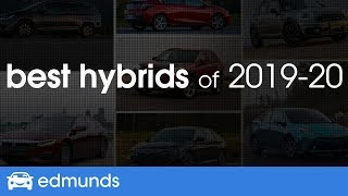Best Hybrid Cars for 2019 & 2020 ― Top-Rated Hybrids and Plug-In Hybrids