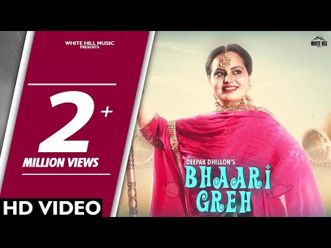Bhaari Greh (Full Video) Deepak Dhillon - Jot Jotz