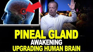 PINEAL GLAND AWAKENING with DR. JOE DISPENZA / How we can upgrade  our brain