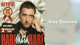 Hari Mata Hari - Kao domine  (Audio 2009)