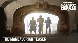 Star Wars: Galaxy of Heroes — The Mandalorian