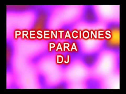 PRESENTACIONES PARA DJ, Y GRUPOS MUSICALES SPOT, LINERS, INTRO,S Y MAS