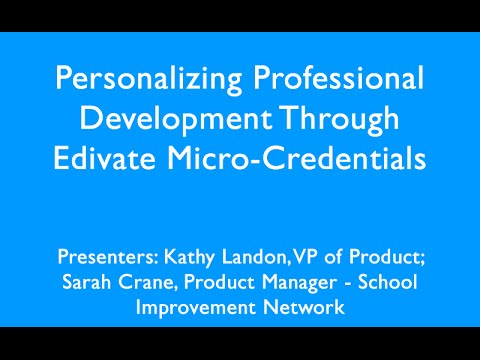 Personalizing Professional Development Through Edivate Micro Credentials may 3