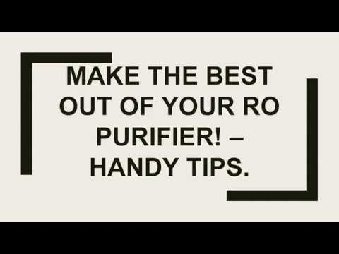 Make the best out of your RO purifier