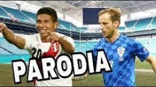 Canción Perú vs Croacia 2-0 (Parodia Nicky Jam x J. Balvin - X (EQUIS))