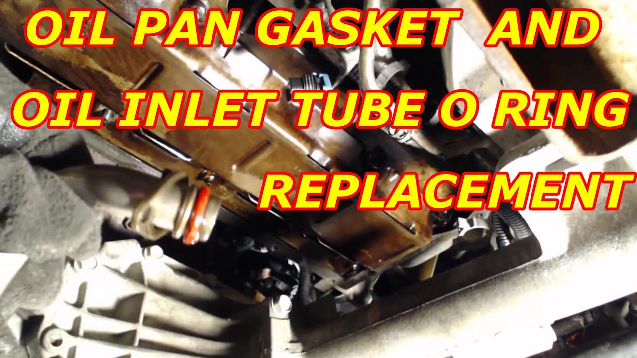 Oil Pan Gasket Replacement,Oil Pump Inlet Tube O Ring ...