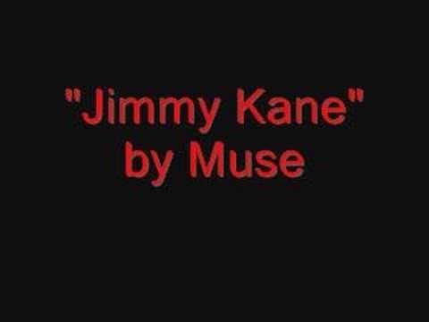 Muse-Jimmy Kane