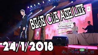 Buồn Của Anh   Túy Âm   Hát Live   Đạt G - Khánh - ICM - Masew Cực Hay 24/1/2018 VN Vô Địch
