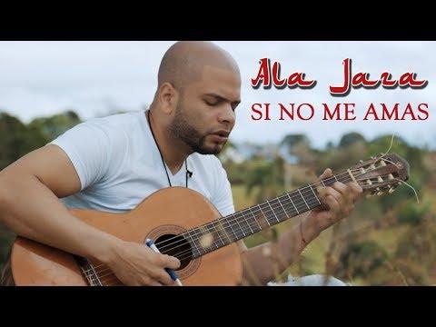 Ala Jaza -Si No Me Amas (VÍDEO OFICIAL)