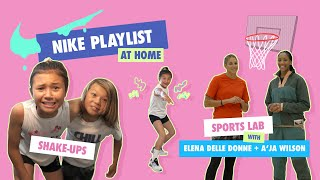 Shake-Ups with Sky & Ocean + Sports Lab with Elena Delle Donne & A'ja Wilson | Nike PLAYlist | Nike