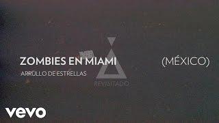 Zoé - Arrullo De Estrellas (Audio/Zombies In Miami  Remix)
