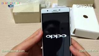 Clip test oppo r7 đài loan loại 1, Oppo R7 mới giá rẻ nhất thị trường