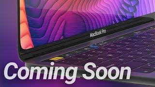 New 2019 MacBooks Confirmed! 16-Inch MacBook Pro Coming...