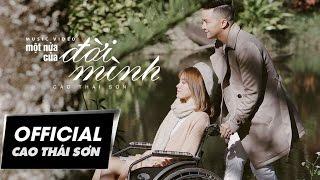 Cao Thái Sơn - Một Nửa Của Đời Mình (4K Official MV)