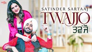 Twajjo – Satinder Sartaaj Ft Isha Rikhi Video HD
