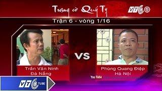 Trạng Cờ Quý Tỵ: Vòng 1 - Quang Điệp Vs Trần Ninh | VTC