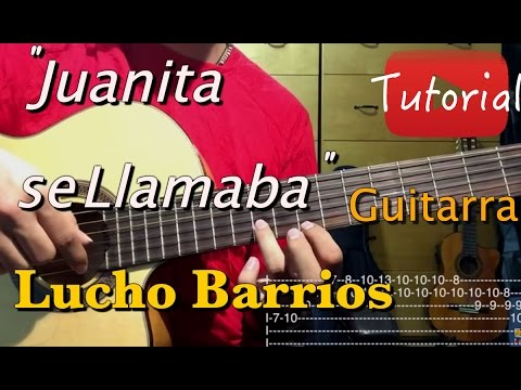 Juanita se llamaba - Lucho Barrios tutorial/cover guitarra