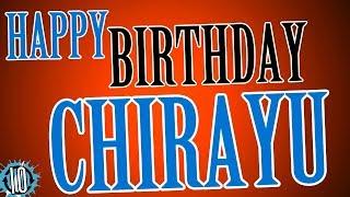 HAPPY BIRTHDAY CHIRAYU! 10 Hours Non Stop Music & Animation For Party Time #Birthday #Chirayu
