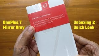 OnePlus 7 Mirror Gray Variant Unboxing & Quick Look