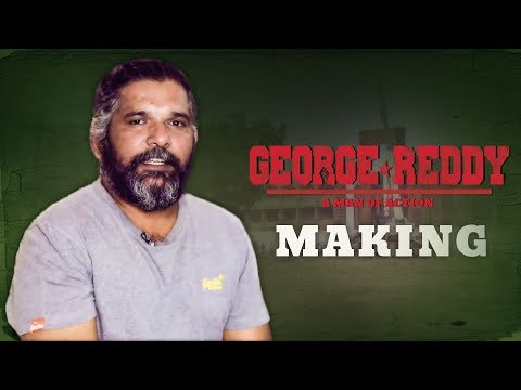 George Reddy Exclusive Making Video